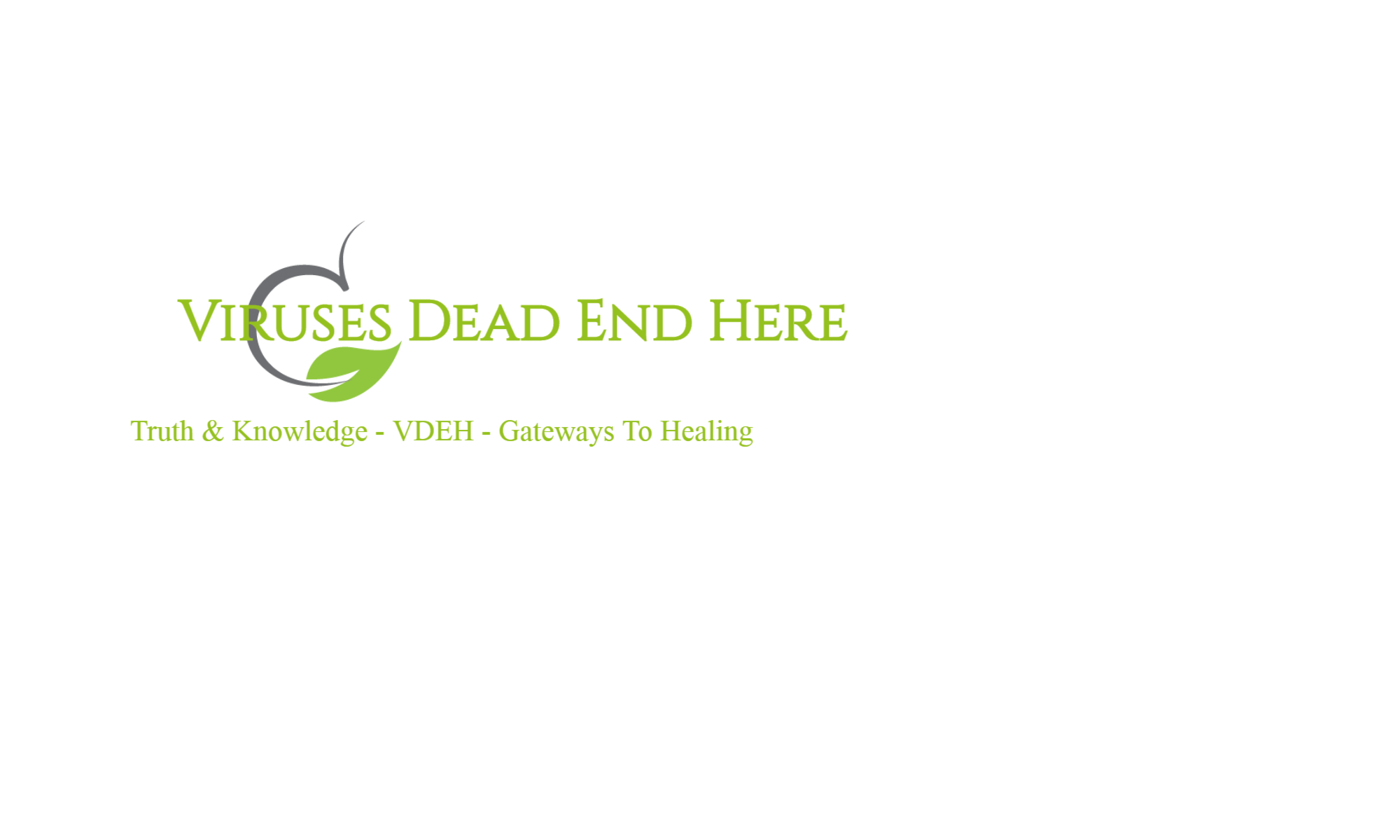Viruses Dead End Here & Much More